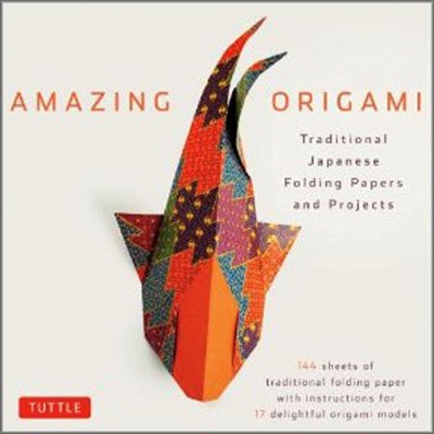 Amazing Origami Kit: Traditional Japanese Folding Papers and Projects  -