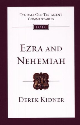Ezra & Nehemiah: Tyndale Old Testament Commentary [TOTC]   -     By: Derek Kidner