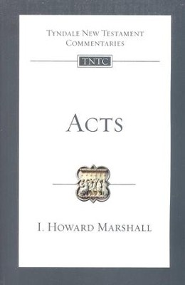 Acts: Tyndale New Testament Commentary [TNTC]  -     By: I. Howard Marshall