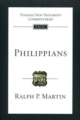 Philippians: Tyndale New Testament Commentary  [TNTC]  -     By: Ralph P. Martin