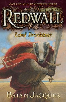 Lord Brocktree: A Tale from Redwall - eBook  -     By: Brian Jacques