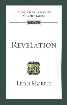 Revelation: Tyndale New Testament Commentary [TNTC]  -     By: Leon L. Morris