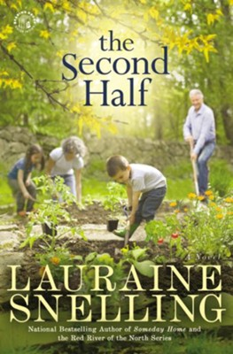 The Second Half: A Novel - eBook  -     By: Lauraine Snelling