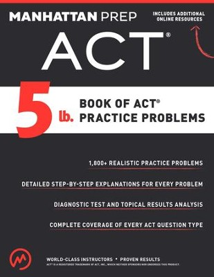 5 lb. Book of ACT Practice Problems - eBook  -     By: Manhattan Prep