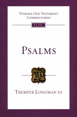 Psalms: Tyndale Old Testament Commentary [TOTC]   -     By: Tremper Longman III