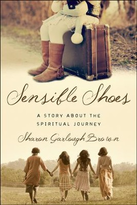 Sensible Shoes #1   -     By: Sharon Garlough Brown