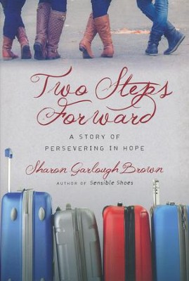 Two Steps Forward #2   -     By: Sharon Garlough Brown