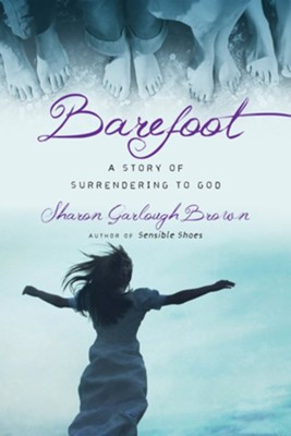 Barefoot #3   -     By: Sharon Garlough Brown