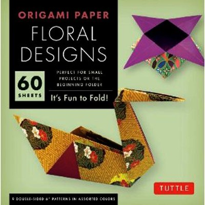 Origami Floral Designs 60 Sheets: It's Fun to Fold!   -