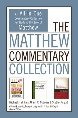 The Matthew Commentary Collection: An All-In-One Commentary Collection for Studying the Book of Matthew - eBook  -     By: Michael J. Wilkins, Grant R. Osborne, Scot McKnight