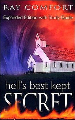 Hell's Best Kept Secret, Expanded Edition with Study Guide   -     By: Ray Comfort