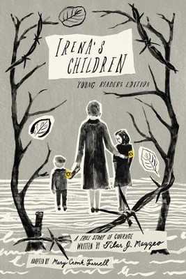 Irena's Children: Young Readers Edition - eBook  -     By: Tilar J. Mazzeo, Mary Cronk Farrell