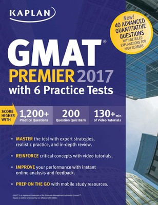 GMAT Premier 2017 with 6 Practice Tests: Online + Videos + Mobile + Book - eBook  -     By: Kaplan