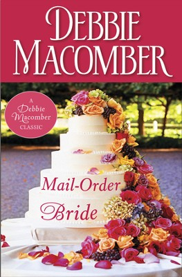 Mail-Order Bride / Digital original - eBook  -     By: Debbie Macomber