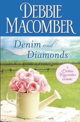 Denim and Diamonds / Digital original - eBook  -     By: Debbie Macomber
