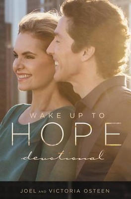 Wake Up to Hope: Devotional - eBook  -     By: Joel Osteen, Victoria Osteen