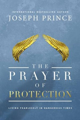 The Prayer of Protection - eBook  -     By: Joseph Prince