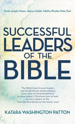 Successful Leaders of the Bible - eBook  -     By: Katara Washington Patton