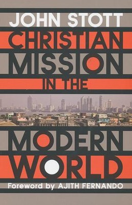 Christian Mission in the Modern World  -     By: John Stott