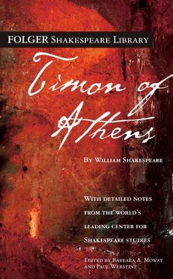 Timon of Athens - eBook  -     Edited By: Barbara A. Mowat, Paul Werstine     By: William Shakespeare
