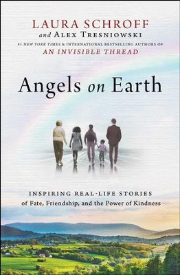Angels on Earth - eBook  -     By: Laura Schroff, Alex Tresniowski