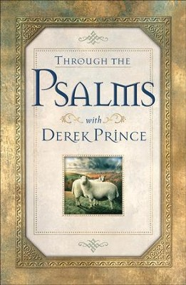 Through the Psalms with Derek Prince - eBook  -     By: Derek Prince