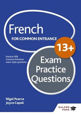 French for Common Entrance 13+ Exam Practice Questions / Digital original - eBook  -     By: Nigel Pearce, Joyce Capek