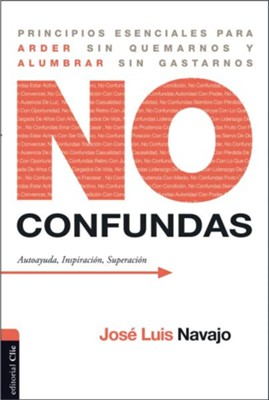 No confundas (Don't Get Confused)  -     By: Jose Luis Navajo