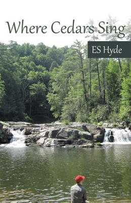 Where Cedars Sing - eBook  -     By: ES Hyde