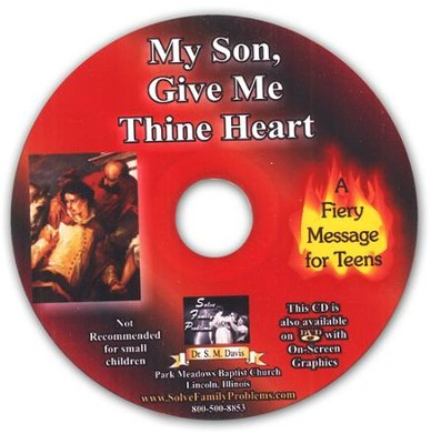 My Son Give Me Thine Heart Audio CD  -     By: Dr. S.M. Davis