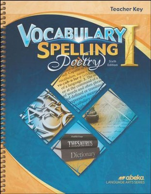 Abeka Grade 7 Vocabulary, Spelling, Poetry 1 Teacher's Key  (6th Edition)  -