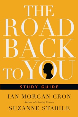 The Road Back to You Study Guide  -     By: Ian Morgan Cron, Suzanne Stabile