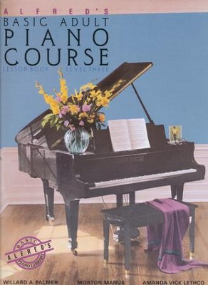 Alfred's Basic Adult Piano Course Lesson Book: Level Three  -     By: Willard A. Palmer