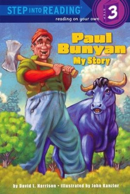 Paul Bunyan: My Story  -     By: David L. Harrison