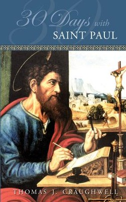 30 Days with St. Paul - eBook  -     By: Thomas Craughwell