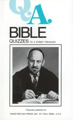 Bible Quizzes: To a Street Preacher - eBook  -     By: Rev., Dr. Leslie Rumble