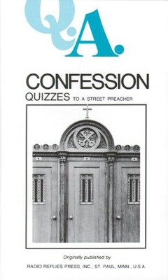 Confession Quizzes: To a Street Preacher - eBook  -     By: Rev., Dr. Leslie Rumble