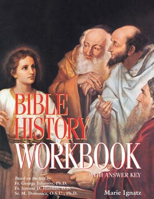Bible History Workbook: With Answer Key - eBook  -     By: Marie Ignatz