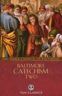 Baltimore Catechism No. 2 - eBook  -     By: The Third Plenary Council of Baltimore