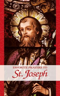 Favorite Prayers to St. Joseph - eBook  -     By: Anonymous