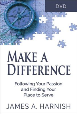 Make a Difference:  Following Your Passion and Finding Your Place to Serve, DVD  -     By: James A. Harnish