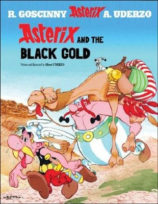 Asterix and the Black Gold  -     By: Rene Goscinny, Albert Uderzo