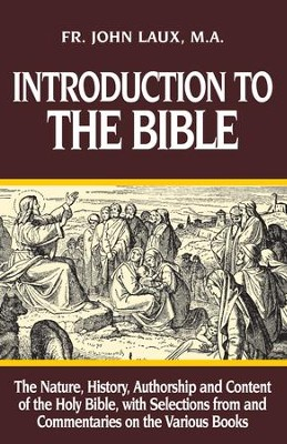 Introduction to the Bible - eBook  -     By: Father John Laux MA