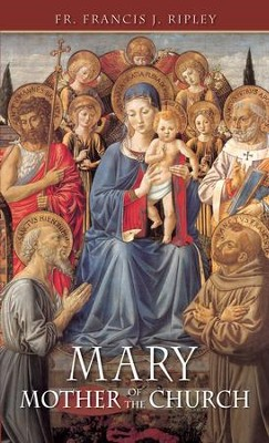 Mary: Mother of the Church - eBook  -     By: John Henry Newman