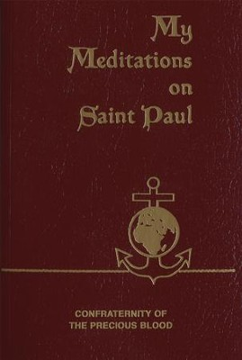 My Meditations on St. Paul - eBook  -     By: James E. Sullivan