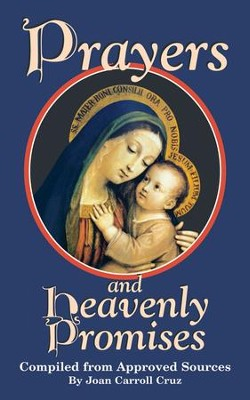 Prayers and Heavenly Promises: Compiled from Approved Sources - eBook  -     By: Joan C. Cruz
