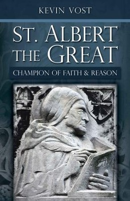 St. Albert the Great: Champion of Faith and Reason - eBook  -     By: Kevin Vost