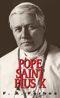 Pope St. Pius X: (1835-1914) - eBook  -     By: F.A. Forbes
