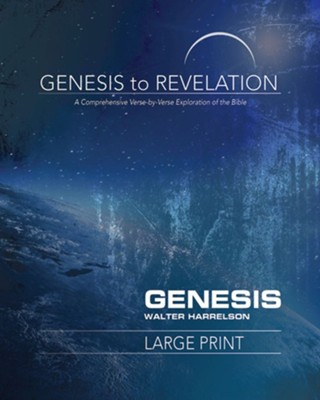 Genesis - Participant Book, Large Print (Genesis to Revelation Series)   -     By: Walter J. Harrelson