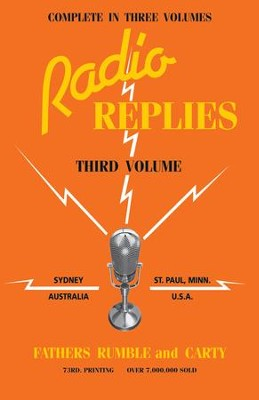 Radio Replies: Volume 3 - eBook  -     By: Father Leslie Rumble, Father Charles Carty